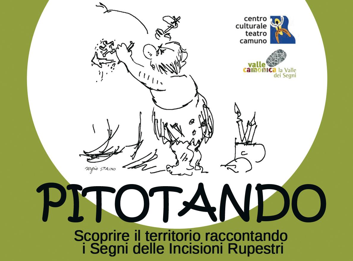 PITOTANDO – Scoprire il territorio raccontando i Segni delle Incisioni Rupestri
